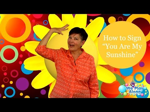 Learn to Sign You Are My Sunshine | ASL Kids Song