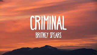 Criminal - Britney Spears (Lyrics)