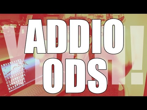 Addio ODS - Vlog in HD YEAH!