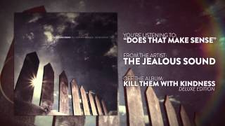 Watch Jealous Sound Does That Make Sense video