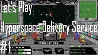 Hyperspace Delivery Service - 3 vs. 1 Suuuucks - Let's Play 1/5