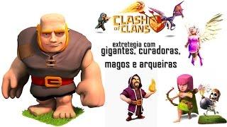 Clash of clans - Extrategia de Ataque com curadoras, gigantes e magos