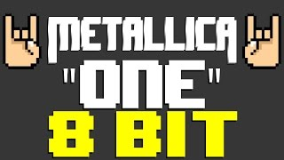 One [8 Bit Tribute to Metallica] - 8 Bit Universe