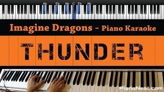 Imagine Dragons - Thunder - Piano Karaoke / Sing Along / Cover with Lyrics