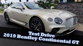 Test driving the 2019 Bentley GT W12