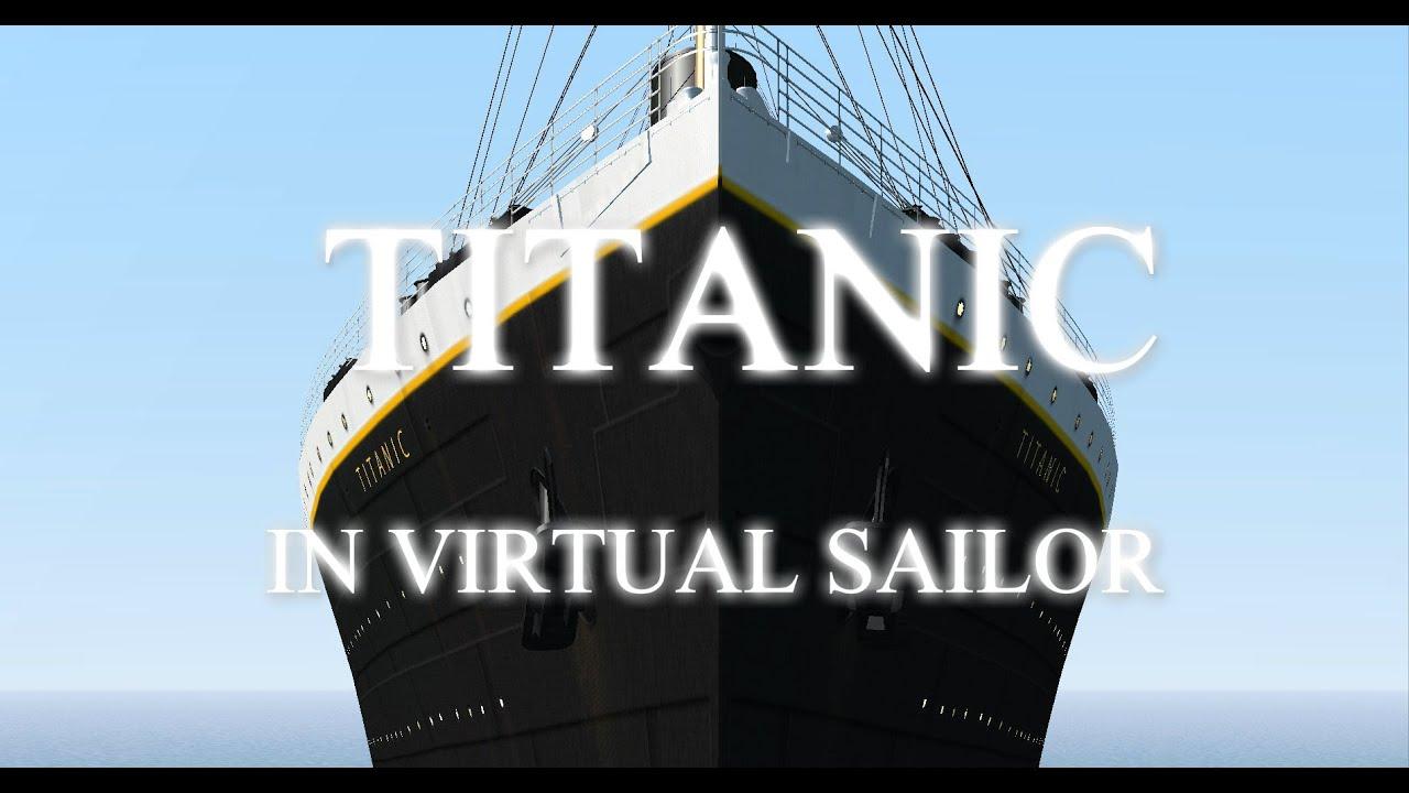 Download TITANIC Movie Virtual Sailor Part 1
