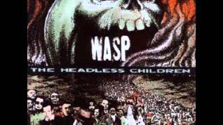 W.a.s.p-Maneater( The Headless Children)