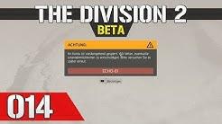 Let's Play The Division 2 (Beta) #014 - Ihr Konto ist vorübergehend gesperrt