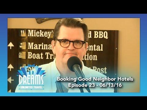 Booking Disneyland Good Neighbor Hotels | 06/13/16