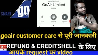 Go Air  की  Full Refund videoआपके request पर upload    GoAir full refund & creditshell updated video