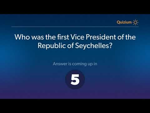 Who was the first Vice President of the Republic of Seychelles?   Seychelles Quiz