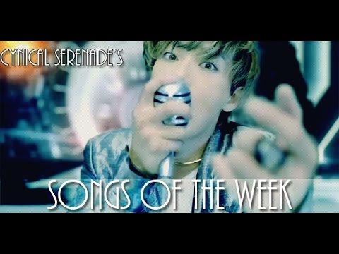 Cynical Serenade's Songs of the Week (May 11, 2015 - May 17, 2015)