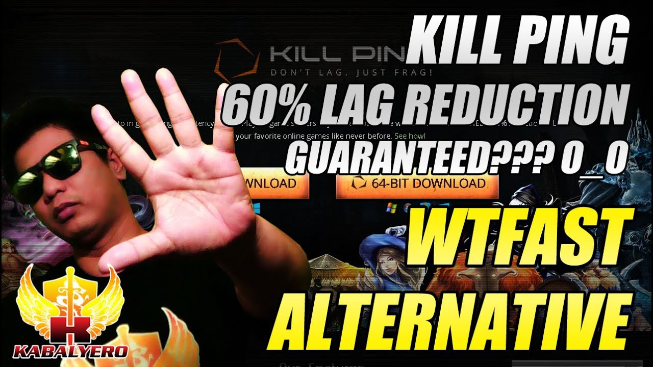 WTFast Alternative ★ KillPing, 60% Lag Reduction Guaranteed??? O_o