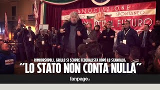 Rimborsopoli, dopo lo scandalo Grillo si scopre federalista: