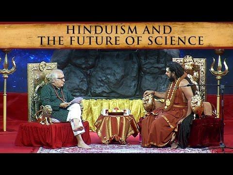 Hinduism and the Future of Science, Rajiv Malhotra Interviews Paramahamsa Nithyananda