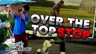 Correcting Your Over The Top Golf Swing