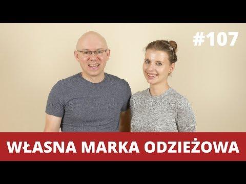 Jak stworzyć własną MARKĘ ODZIEŻOWĄ - Joanna Glogaza - WNOP #107