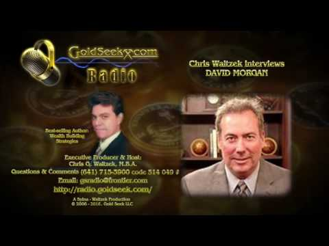 GoldSeek Radio interviews DAVID MORGAN