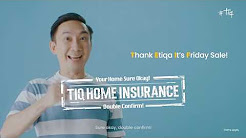 Tiq Home Insurance by Etiqa - TEIF Sale in August