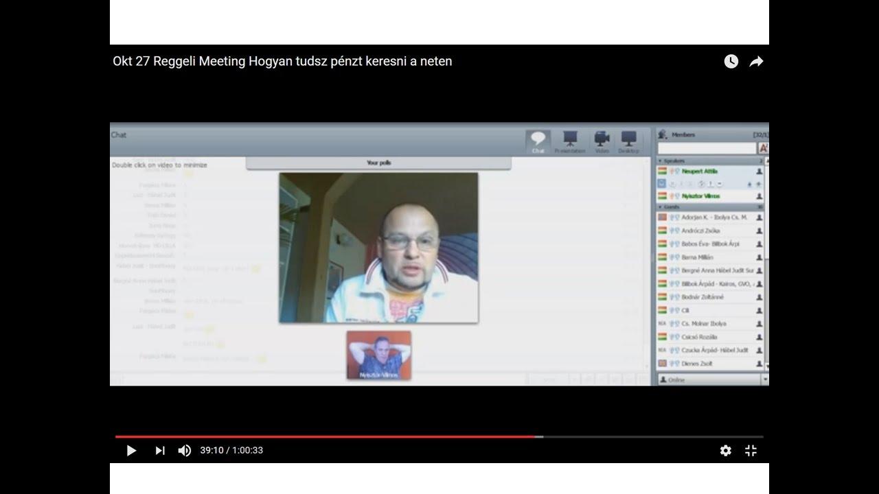 okt 27 reggeli meeting hogyan tudsz pénzt keresni a neten - youtube