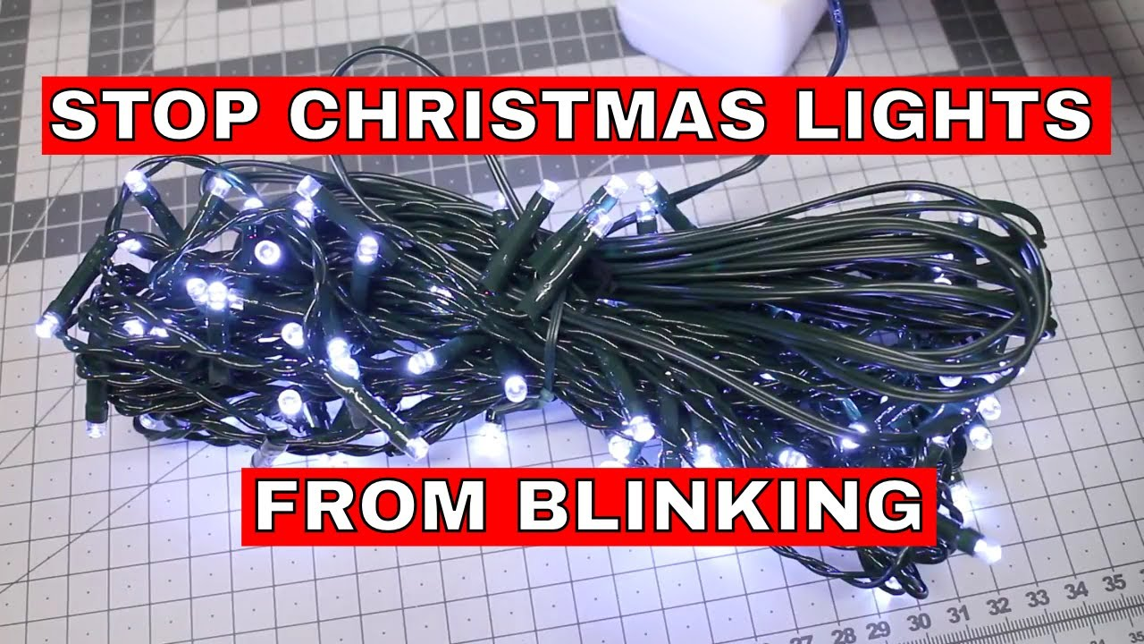 stop christmas lights from blinking [ 1280 x 720 Pixel ]
