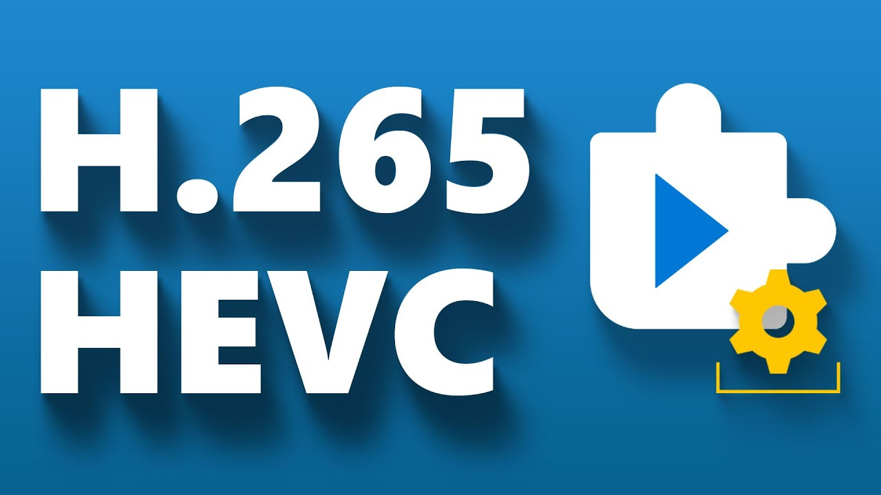 How to Install HEVC (H.265) Codec in windows 10