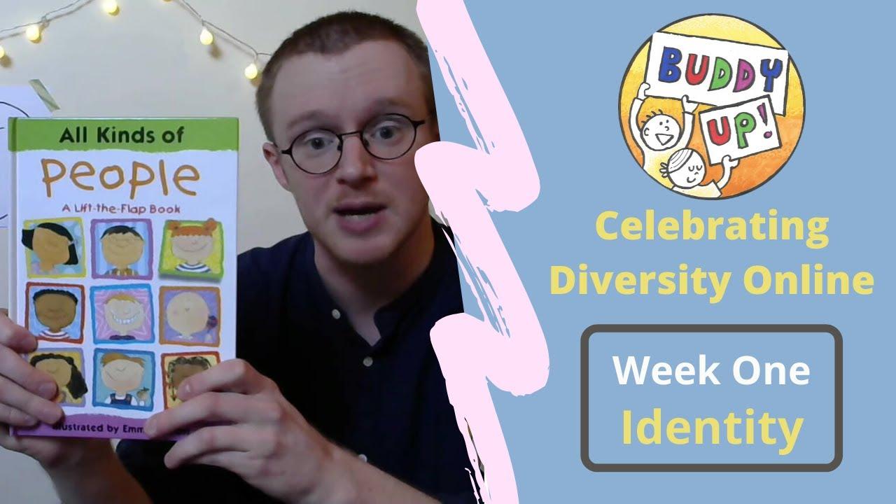 'Buddy Up!' Online - Celebrating Diversity Week 1 (Identity)