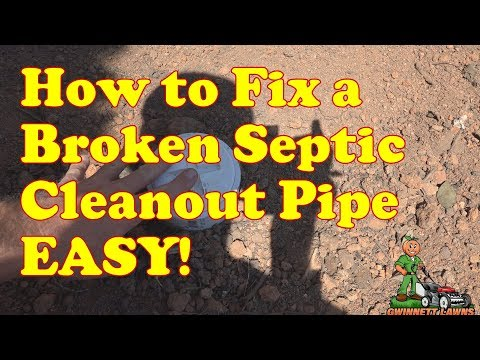 How to fix a broken septic cleanout pipe the easy way!