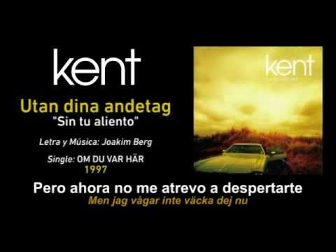 """KENT — """"Utan dina andetag"""" (Subtítulos Español - Sueco)"""