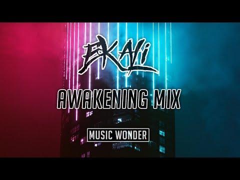 EKALI - Awakening - Mix.6
