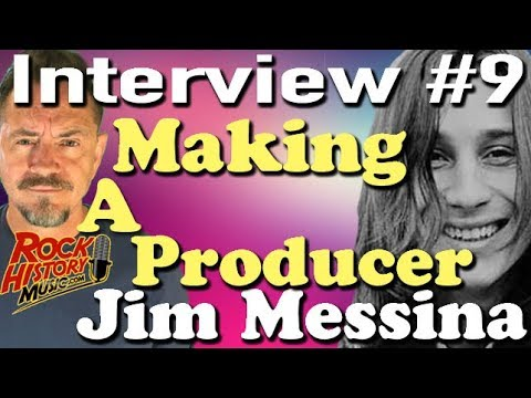The Rise of a Music Producer - Jim Messina Interview #9