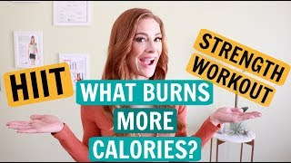 What Burns More Calories - a HIIT or Strength Workout?