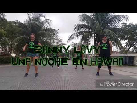 BONNY LOVY NOCHE EN HAWAII ZUMBA