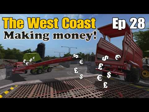 Let's Play Farming Simulator 17 PS4: The West Coast, Ep 28 (Making Money!)