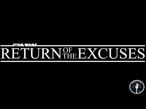 Star Wars: Return of the Excuses