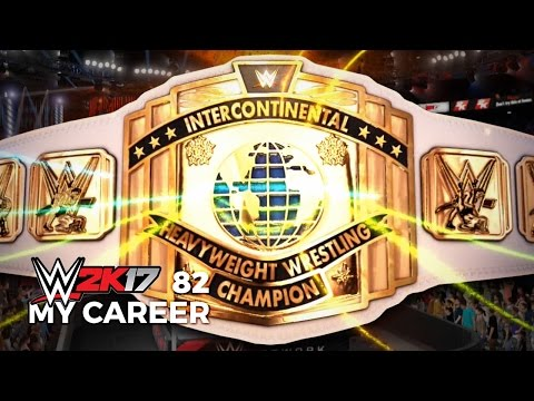 WWE 2K17 My Career Mode Ep 82 | INTERCONTINENTAL CHAMPIONSHIP MATCH
