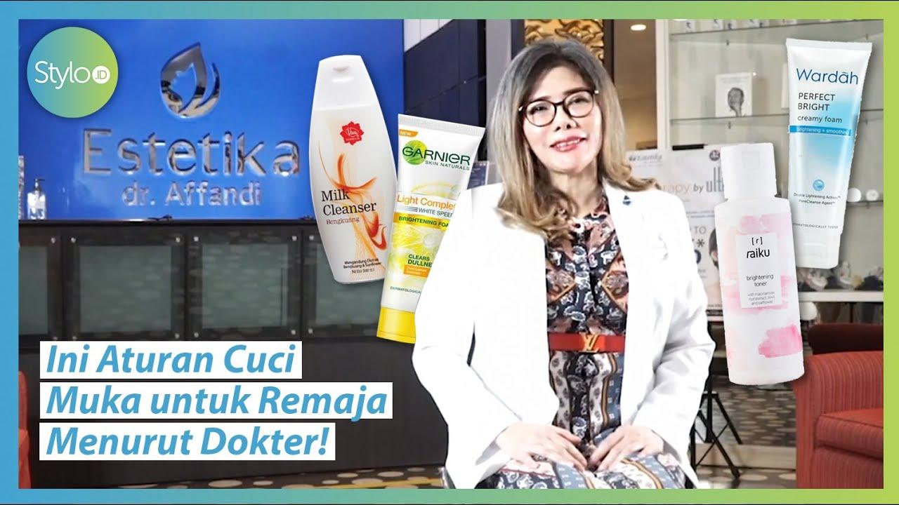 Skincare Menurut Dokter Berapa Kali Cuci Muka Yang Benar Dalam Sehari Produk Rekomendasi Stylo Id Youtube