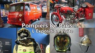 Pompiers De Paris - Notre Mission Sauver - L'Exposition Visite Intégral