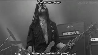 Motörhead Cat Scratch Fever subtitulada en español (lyrics)