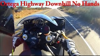 ortega highway downhill no hands