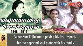 LIVE: Actor Rajinikanth Pays his last respects to Jayalalithaa along with his Family