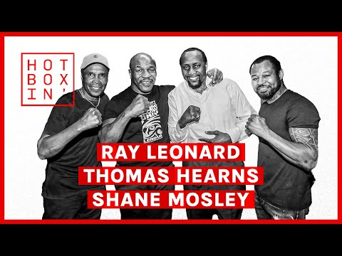 Thomas Hearns, Ray Leonard & Shane Mosley, Boxing Legends | Hotboxin' with Mike Tyson