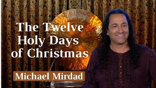12 Holy Days of Christmas