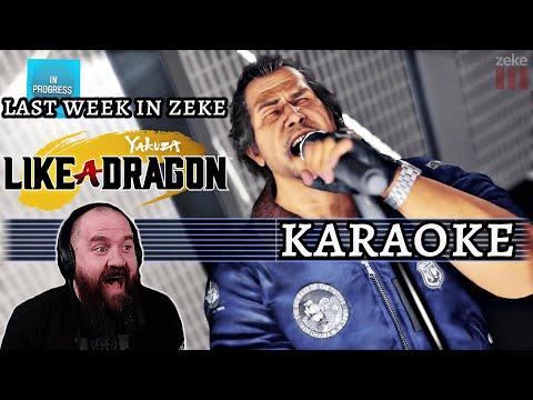 Last Week In Zeke: Karaoke (Yakuza: Like a Dragon) |