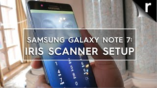 Galaxy Note 7 Iris Scanner Hands-on Review