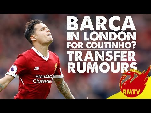 Barcelona Reps in London for Coutinho Transfer? | #LFC Daily News