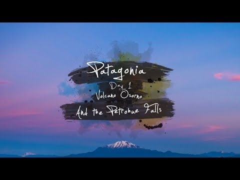 Patagonia Day 1 - Volcano Osorno and Petrohue Falls, Chile | travel guide