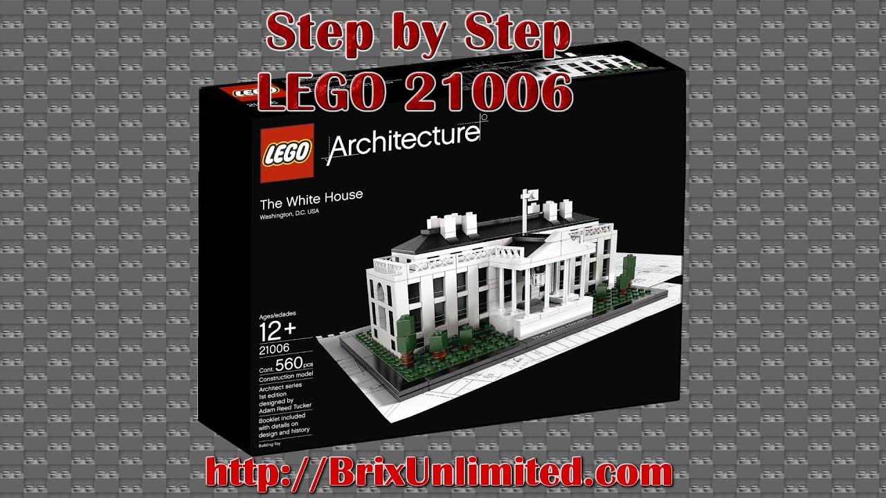 lego architecture - the white house - stepstep - 21006 - youtube