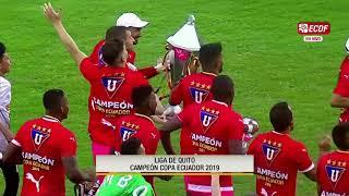 Liga De Quito Se Consagró Campeón De La Copa Ecuador