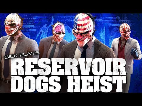 PAYDAY 2 Reservoir Dogs Heist DEATH WISH More Blood than Bullets SICKdistic Gameplay